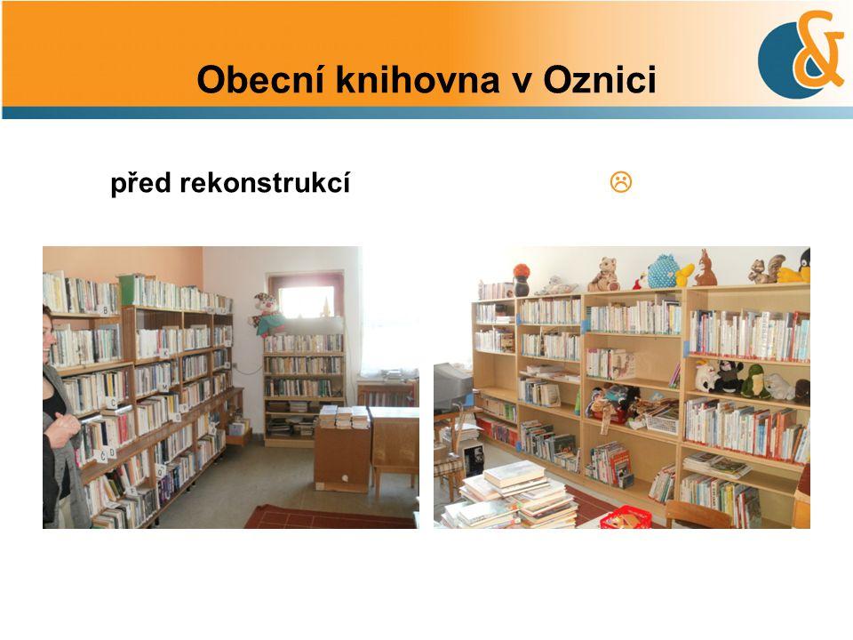 Obecní knihovna v Oznici před rekonstrukcí 