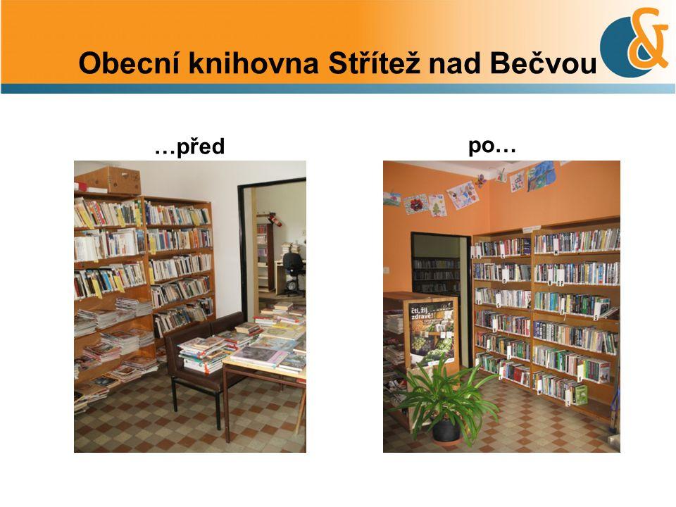 Obecní knihovna Střítež nad Bečvou …před po…