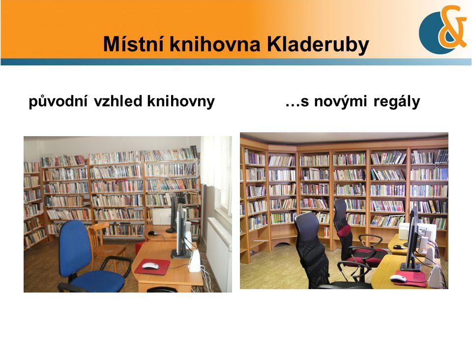 Místní knihovna Kladeruby původní vzhled knihovny …s novými regály
