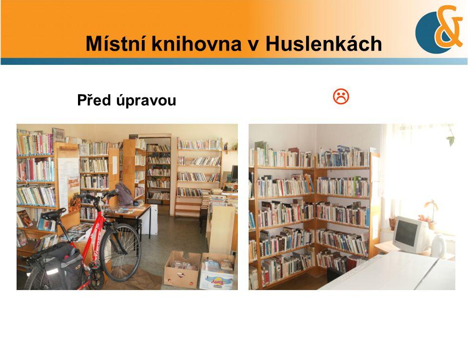 Místní knihovna v Huslenkách Před úpravou 