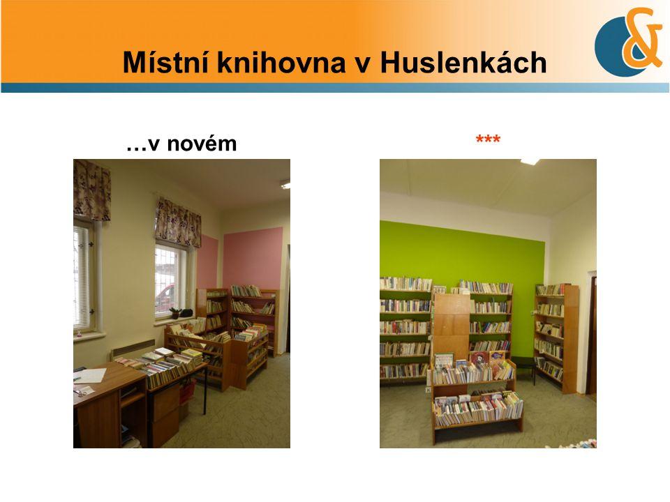 Místní knihovna v Huslenkách …v novém***