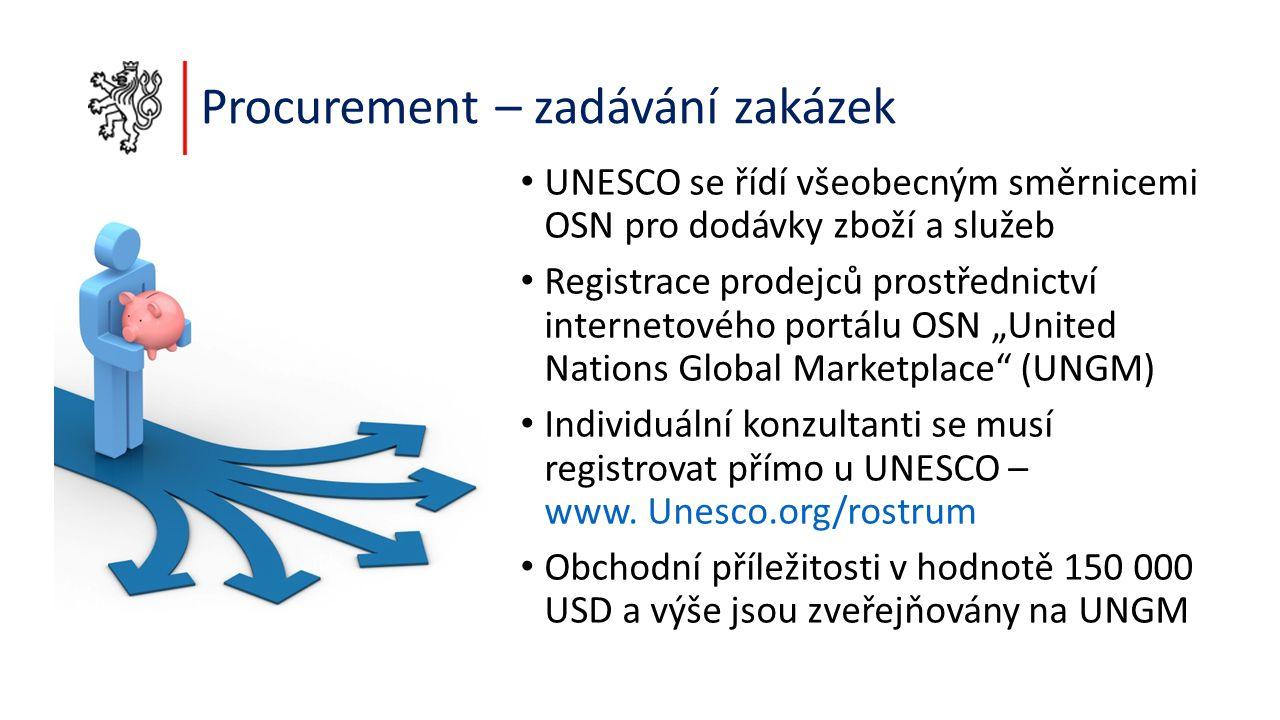 """Procurement – zadávání zakázek UNESCO se řídí všeobecným směrnicemi OSN pro dodávky zboží a služeb Registrace prodejců prostřednictví internetového portálu OSN """"United Nations Global Marketplace (UNGM) Individuální konzultanti se musí registrovat přímo u UNESCO – www."""
