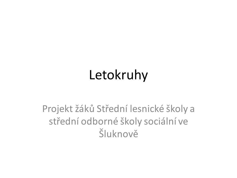 Letokruhy Projekt žáků Střední lesnické školy a střední odborné školy sociální ve Šluknově