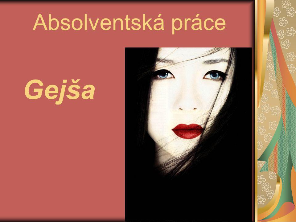 Zdroje http://www.jenzeny.cz/cestovani/svet/placene-baveni-hostu-a- zivot-bez-manzelstvi-libil-by-se-vam-zivot-gejsi-1102.html http://www.national-geographic.cz/detail/skola-pro-gejsi-jak- vypada-a-co-byste-se-v-ni-naucili-15761/ http://playjapanese.files.wordpress.com/2011/09/24_1.jpg http://blog.coco-fashion.com/wp-content/uploads/2012/01/tr-1.jpg Kniha Gejša od Arthura Goldena