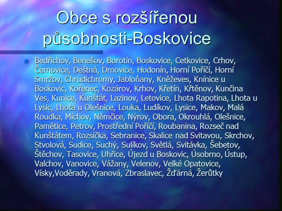 Obce s rozšířenou působnosti-Blansko n Adamov, Blansko, Bořitov, Brťov-Jeneč, Bukovina, Bukovinka, Býkovice, Černá Hora, Dlouhá Lhota, Doubravice nad