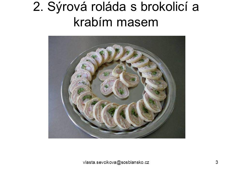 vlasta.sevcikova@sosblansko.cz14 9. Vitamínová vejce