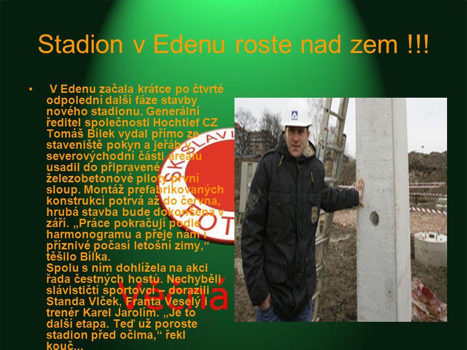 Stadion v Edenu roste nad zem !!.