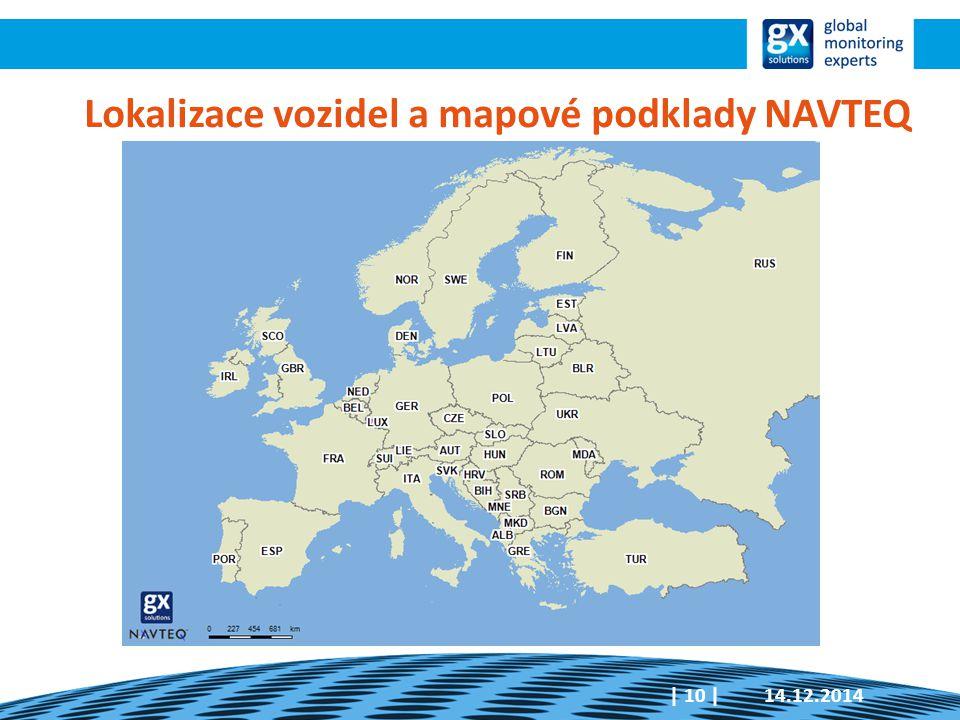 14.12.2014  10   Lokalizace vozidel a mapové podklady NAVTEQ