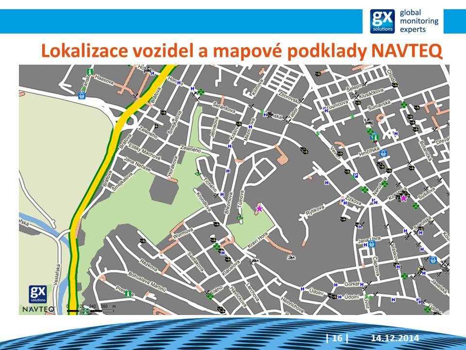 14.12.2014| 16 | Lokalizace vozidel a mapové podklady NAVTEQ