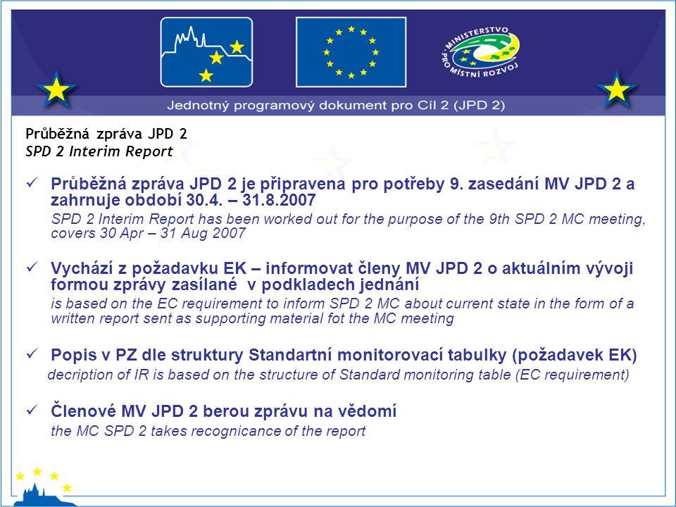 Průběžná zpráva JPD 2 je připravena pro potřeby 9.