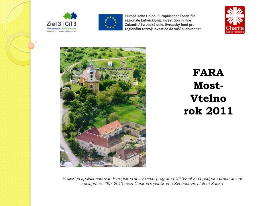 Projekt je spolufinancován Evropskou unií v rámci programu Cíl 3/Ziel 3 na podporu přeshraniční spolupráce 2007-2013 mezi Českou republikou a Svobodným státem Sasko FARA Most- Vtelno rok 2011