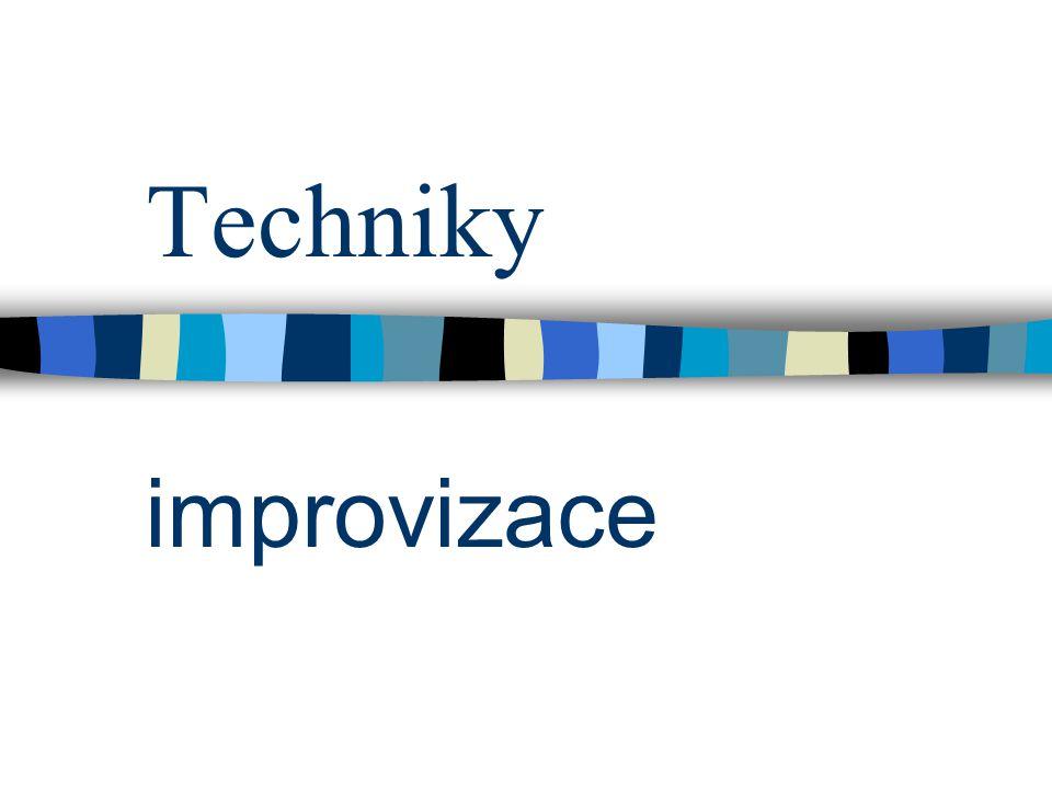 Další improvizační techniky 31.