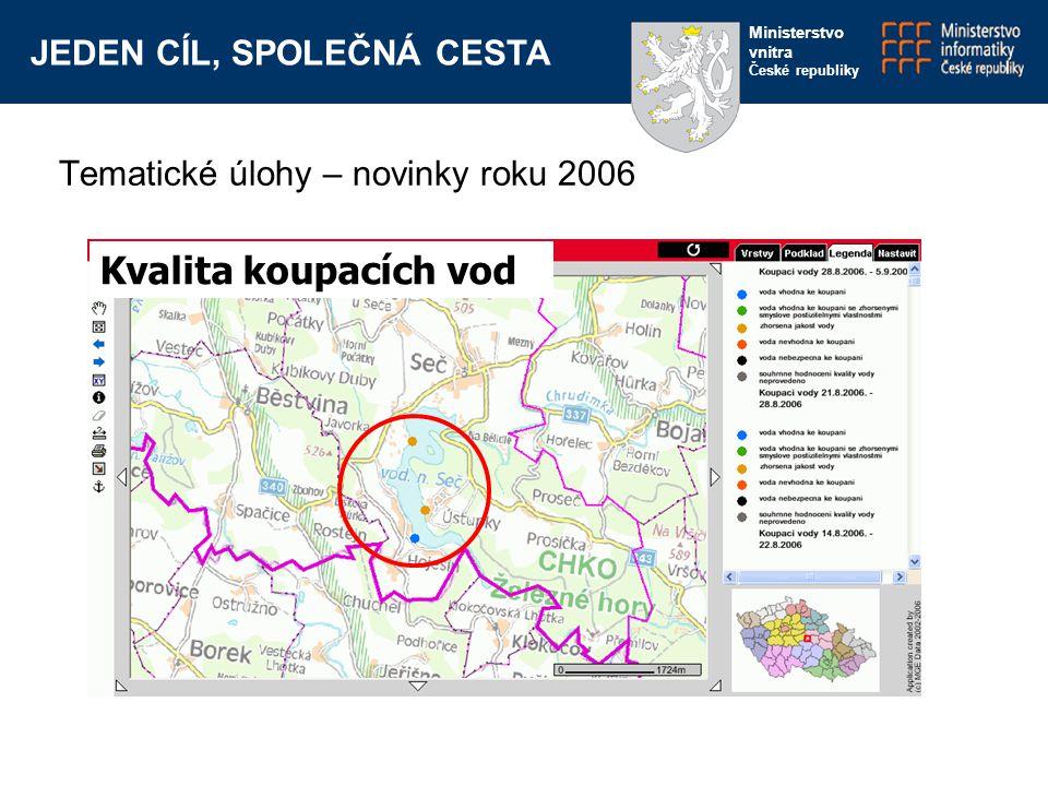JEDEN CÍL, SPOLEČNÁ CESTA Ministerstvo vnitra České republiky Kvalita koupacích vod Tematické úlohy – novinky roku 2006