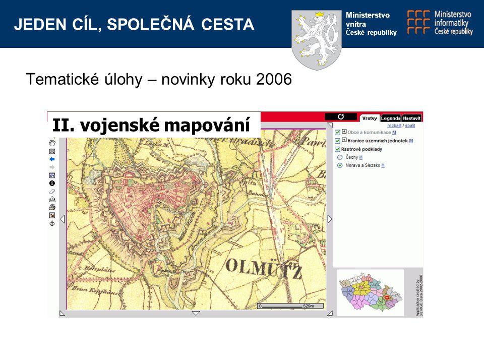 JEDEN CÍL, SPOLEČNÁ CESTA Ministerstvo vnitra České republiky II.