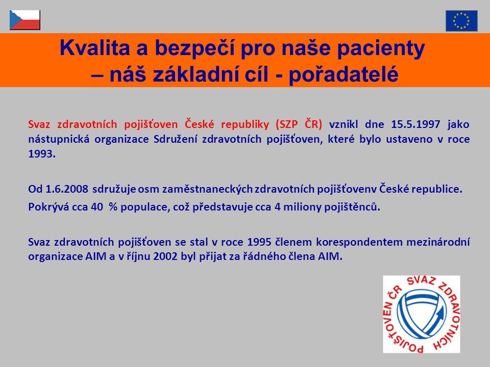 Svaz zdravotních pojišťoven České republiky (SZP ČR) vznikl dne 15.5.1997 jako nástupnická organizace Sdružení zdravotních pojišťoven, které bylo usta