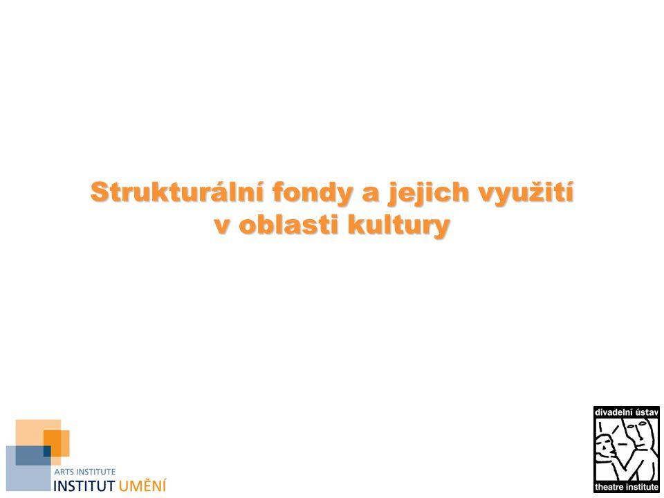 Strukturální fondy a jejich využití v oblasti kultury