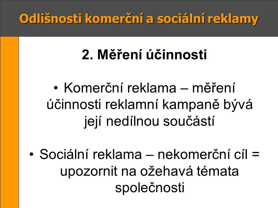 Odlišnosti komerční a sociální reklamy 3.