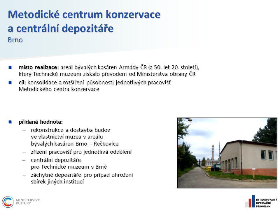 Metodické centrum konzervace a centrální depozitáře Brno místo realizace: areál bývalých kasáren Armády ČR (z 50. let 20. století), který Technické mu