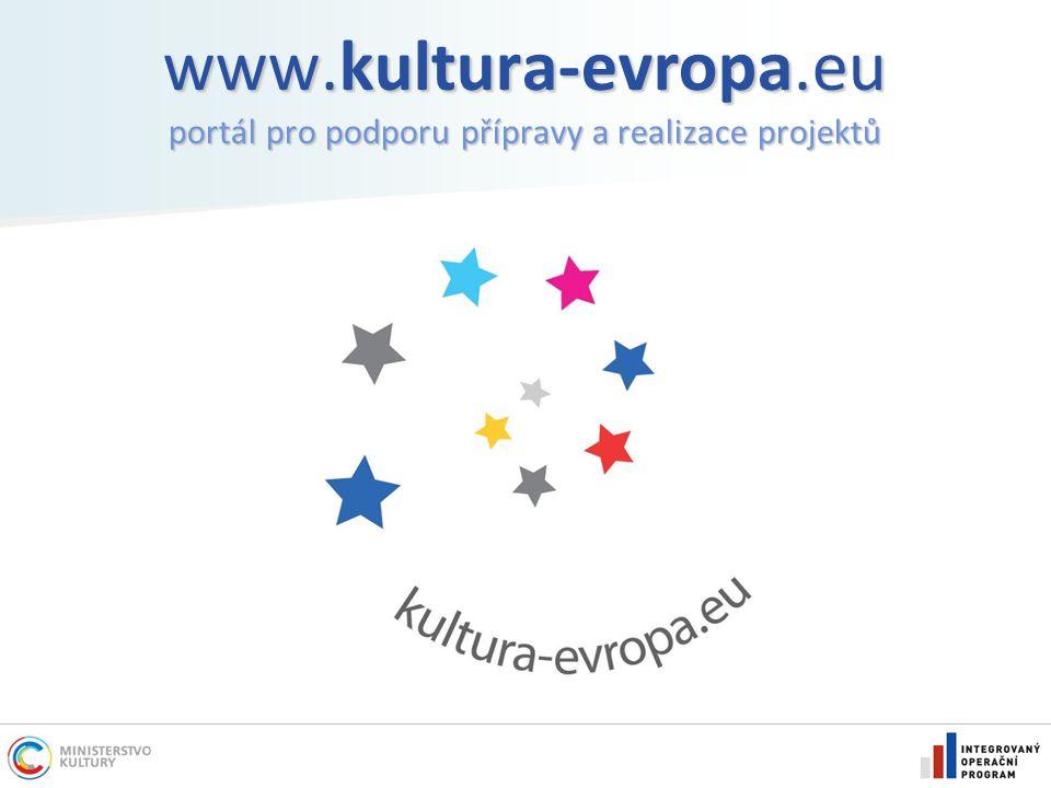 www.kultura-evropa.eu portál pro podporu přípravy a realizace projektů