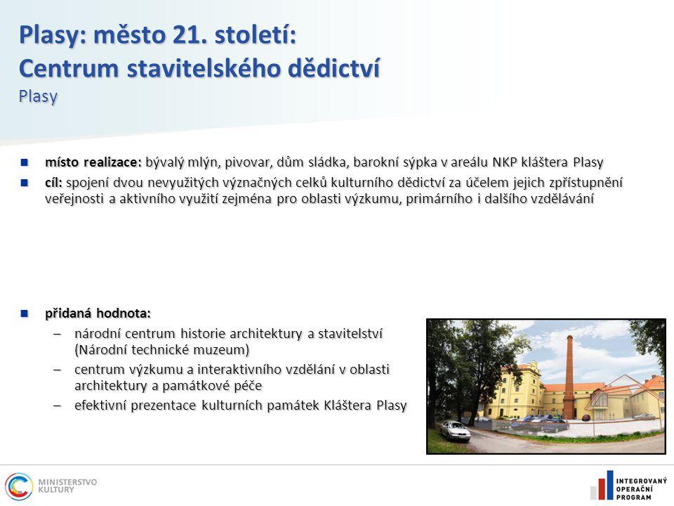 Plasy: město 21. století: Centrum stavitelského dědictví Plasy místo realizace: bývalý mlýn, pivovar, dům sládka, barokní sýpka v areálu NKP kláštera