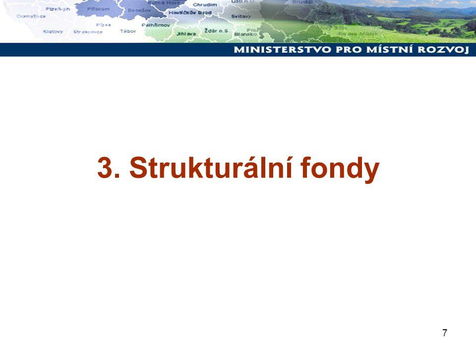 7 3. Strukturální fondy