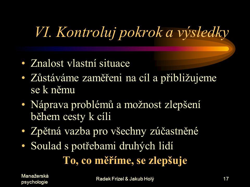 Manažerská psychologie Radek Frízel & Jakub Holý18 VII.