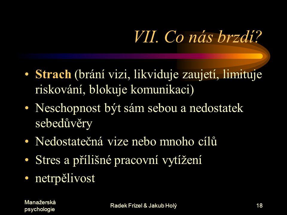 Manažerská psychologie Radek Frízel & Jakub Holý19 VIII.