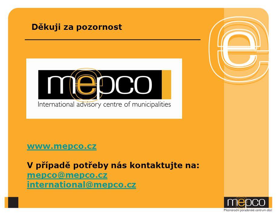 Děkuji za pozornost www.mepco.cz V případě potřeby nás kontaktujte na: mepco@mepco.cz international@mepco.cz