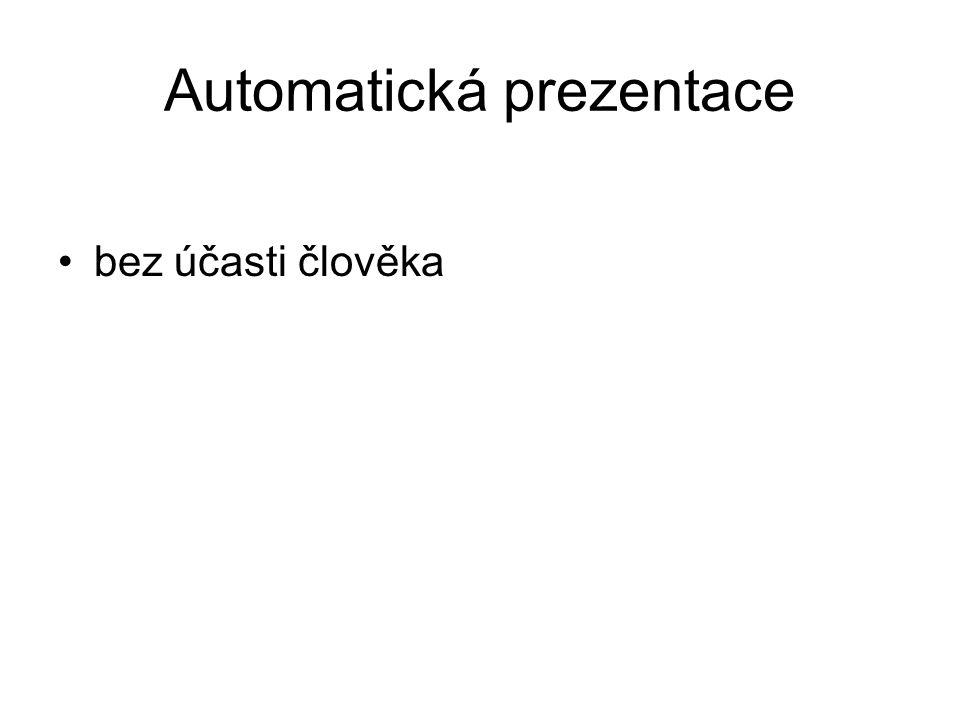 Interaktivní prezentace s použitím dataprojektoru, aktivní tabule s použitím hypertextových odkazů spolupráce člověka při vyhledávání a zpracování informaci