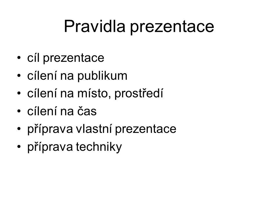 Cíl prezentace tzv.
