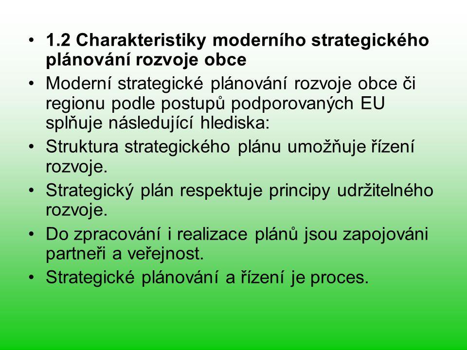 1.2.1 Struktura strategického plánu umožňuje řízení rozvoje Cíle jsou stanoveny na různých úrovních obecnosti a jsou provázané Možná jste se již setkali s tím, že některý strategický plán popíše strategické cíle v několika málo oblastech, které byly zvoleny jako prioritní, a vzápětí stanoví konkrétní kroky – akce, projekty, jak strategických cílů dosáhnout.