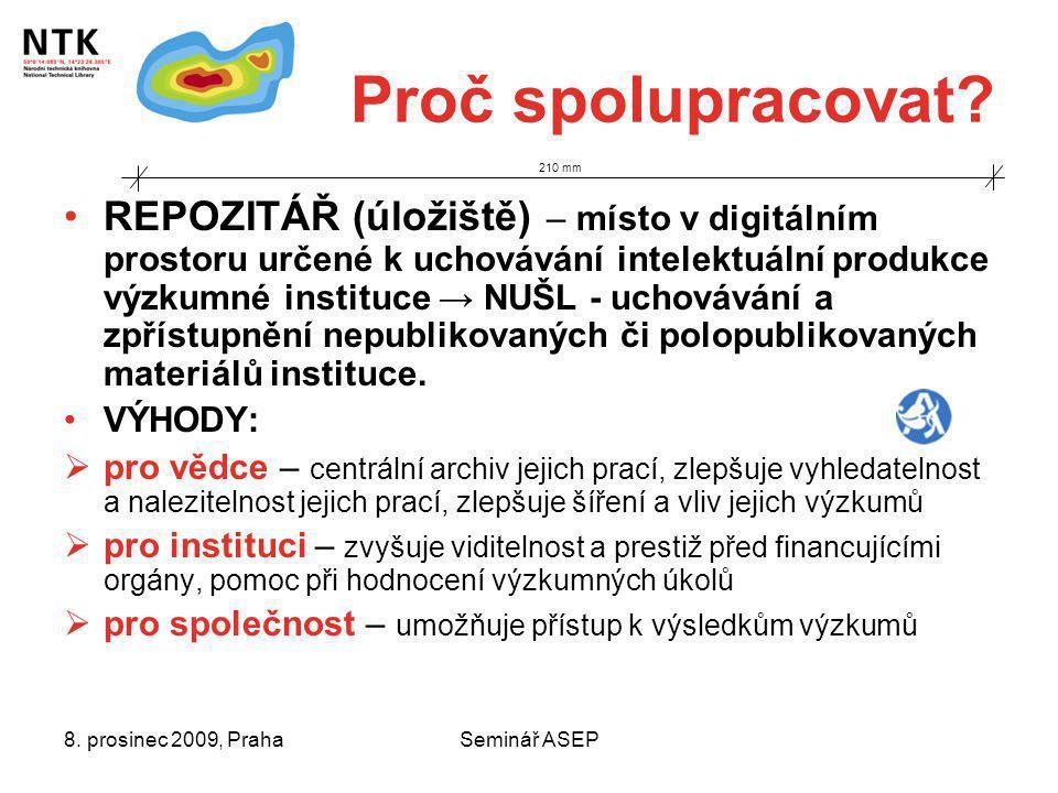 8. prosinec 2009, PrahaSeminář ASEP Proč spolupracovat.