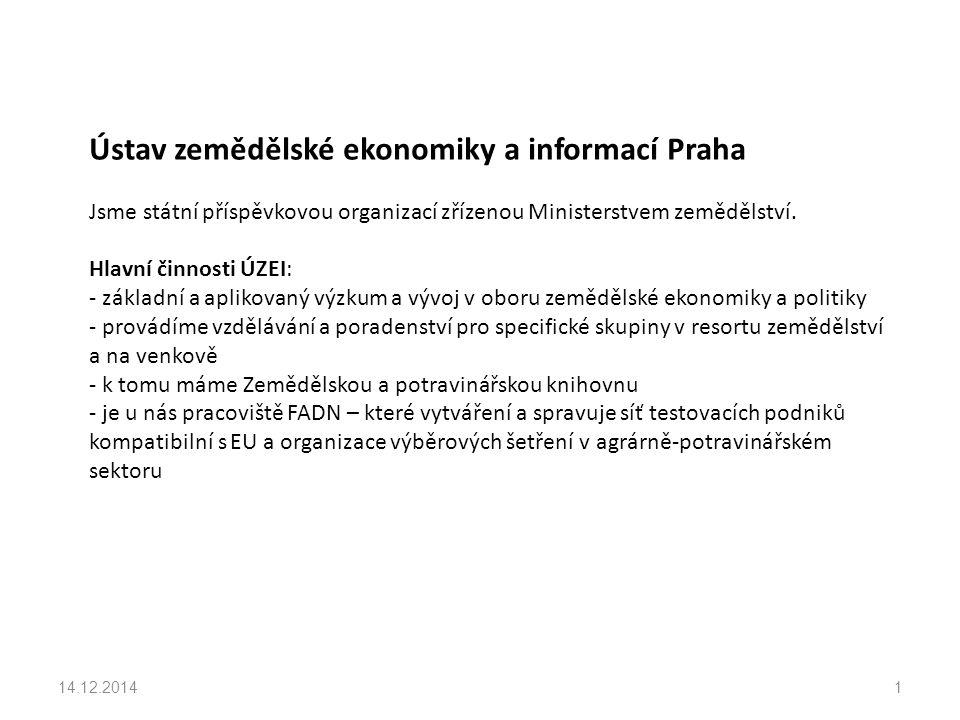 základní aktivity Ministerstvo zemědělství ČR 14.12.201422