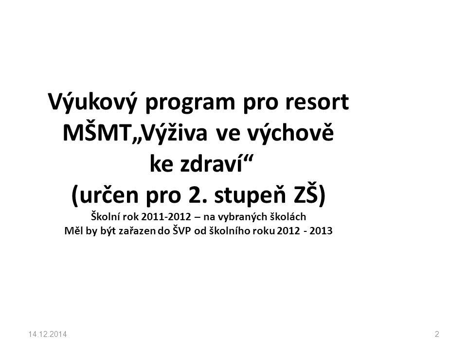 """Výukový program pro resort MŠMT""""Výživa ve výchově ke zdraví (určen pro 2."""