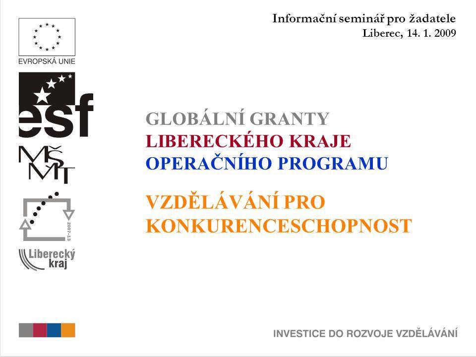 Informační seminář pro žadatele Liberec, 14. 1.