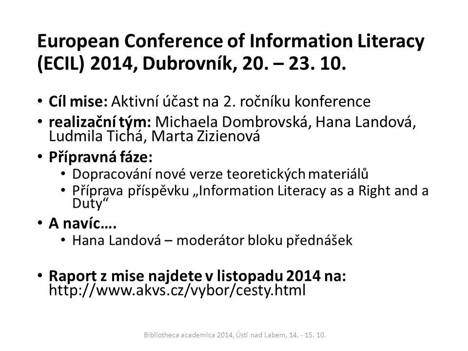 European Conference of Information Literacy (ECIL) 2014, Dubrovník, 20.