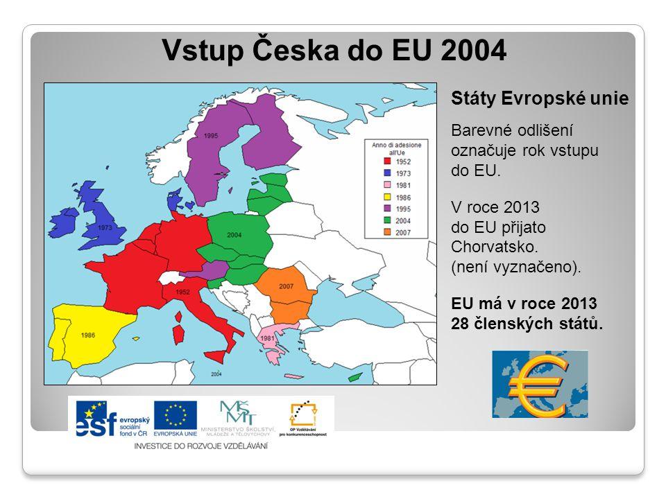 Vstup Česka do EU 2004 Státy Evropské unie Barevné odlišení označuje rok vstupu do EU. V roce 2013 do EU přijato Chorvatsko. (není vyznačeno). EU má v