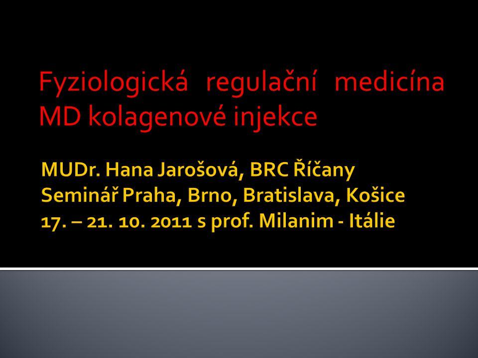 Fyziologická regulační medicína MD kolagenové injekce
