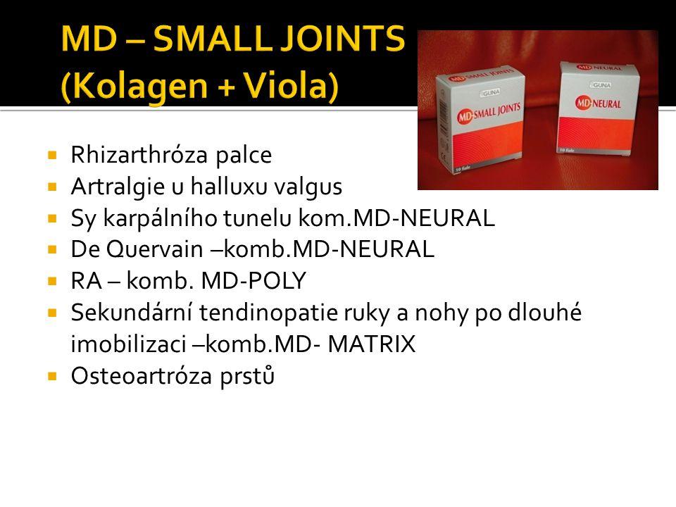  Rhizarthróza palce  Artralgie u halluxu valgus  Sy karpálního tunelu kom.MD-NEURAL  De Quervain –komb.MD-NEURAL  RA – komb. MD-POLY  Sekundární