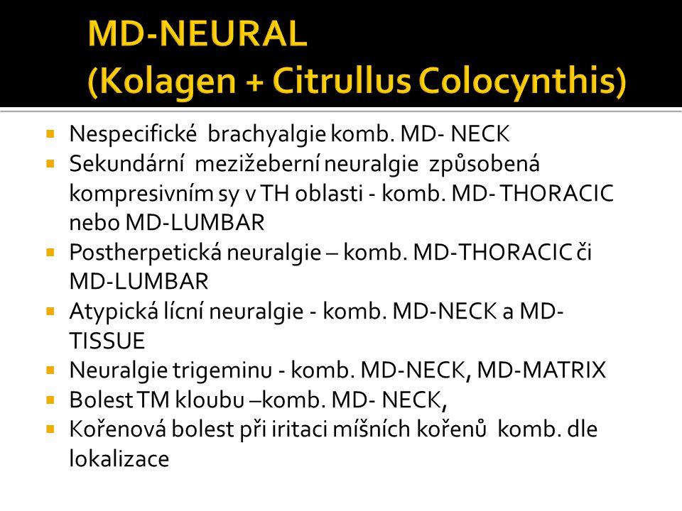  Nespecifické brachyalgie komb. MD- NECK  Sekundární mezižeberní neuralgie způsobená kompresivním sy v TH oblasti - komb. MD- THORACIC nebo MD-LUMBA