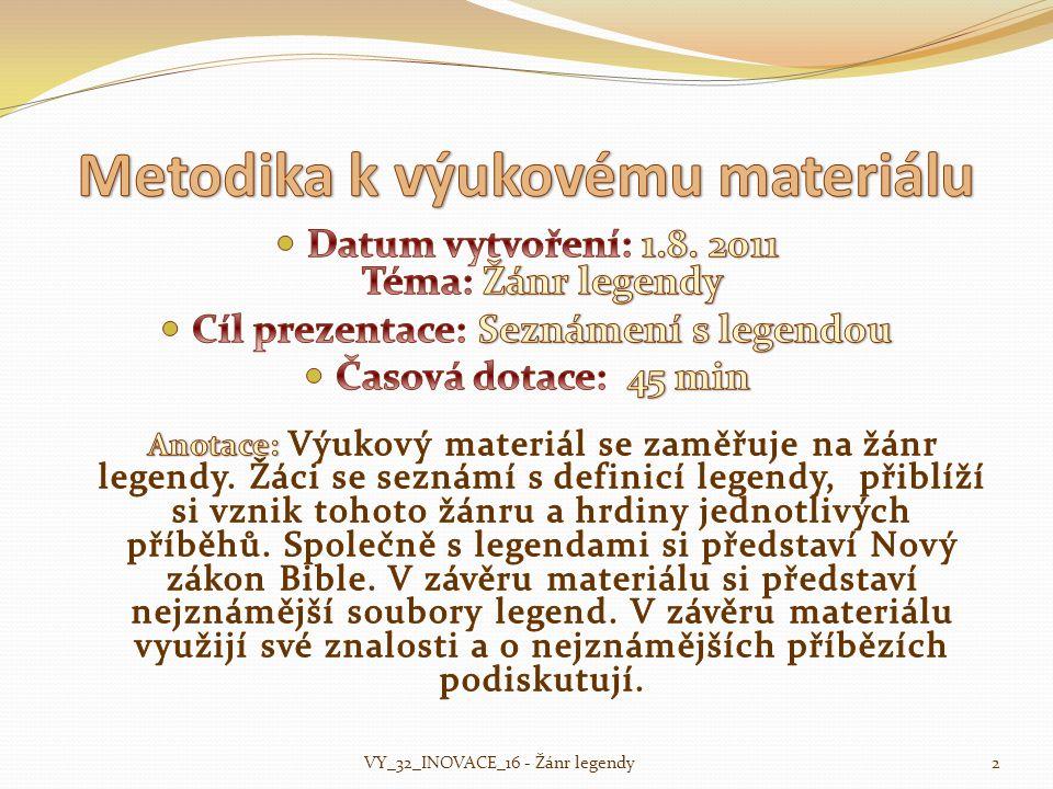 2VY_32_INOVACE_16 - Žánr legendy