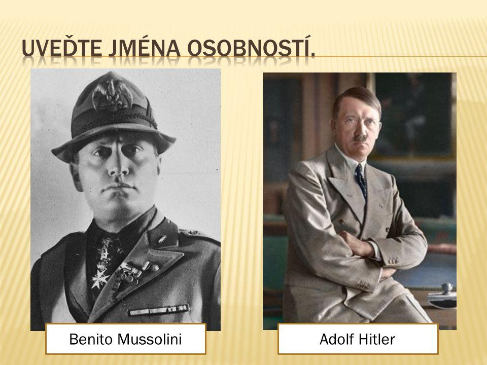 Benito MussoliniAdolf Hitler