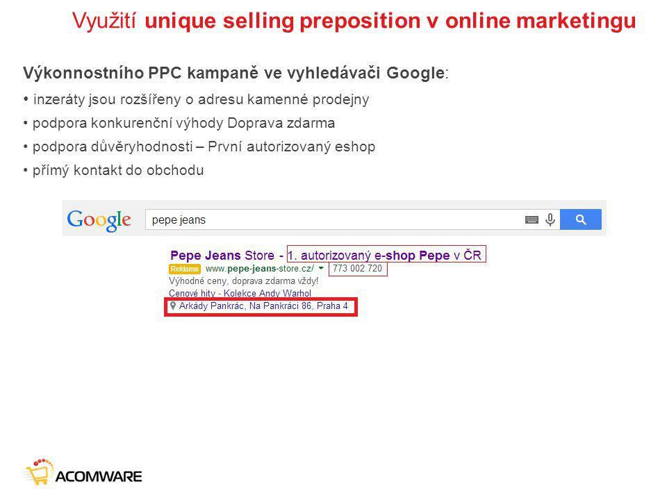 Využití unique selling preposition v online marketingu Výkonnostního PPC kampaně ve vyhledávači Google: inzeráty jsou rozšířeny o adresu kamenné prode