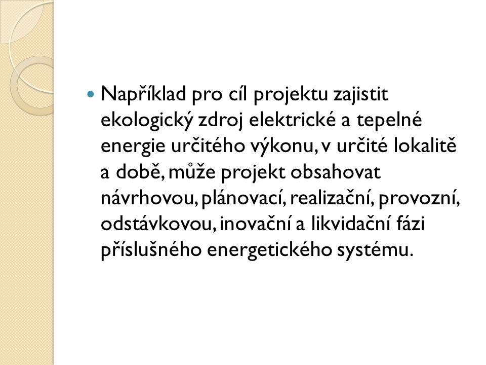 Úkol Je základní pracovní jednotka projektu a projektová činnost, která má začátek a konec.
