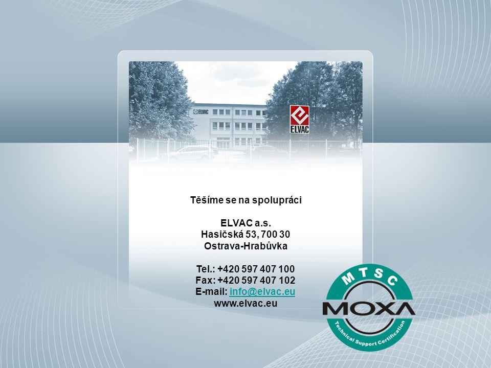 Těšíme se na spolupráci ELVAC a.s. Hasičská 53, 700 30 Ostrava-Hrabůvka Tel.: +420 597 407 100 Fax: +420 597 407 102 E-mail: info@elvac.euinfo@elvac.e