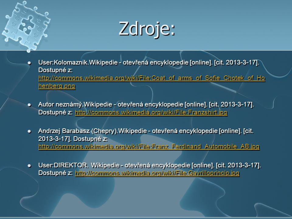 Zdroje: User:Kolomaznik.Wikipedie - otevřená encyklopedie [online].