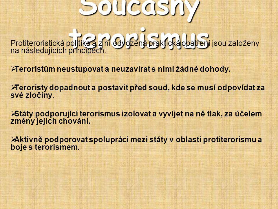 Literatura  Brzybohatý, M.: Terorismus I.a II. Police History, Praha 1999.