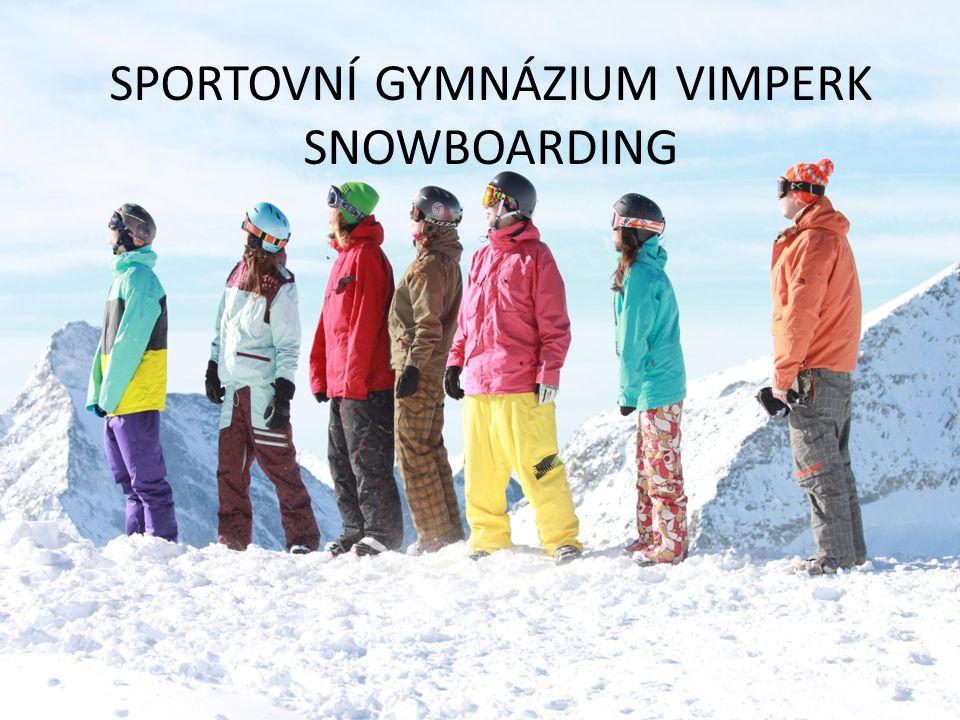 SPORTOVNÍ GYMNÁZIUM VIMPERK SNOWBOARDING
