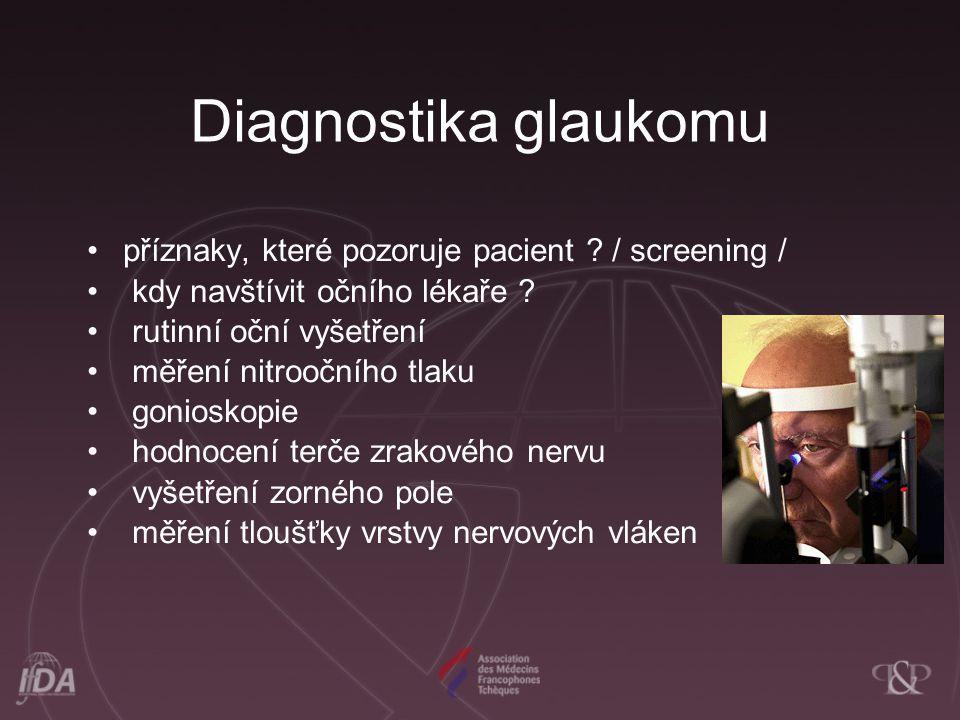 Diagnostika glaukomu příznaky, které pozoruje pacient .