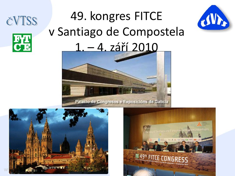 49. kongres FITCE v Santiago de Compostela 1. – 4. září 2010